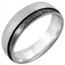 Steel ring with inscription - You are always in my heart