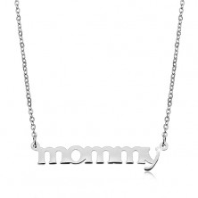 Necklace made of 316L steel, silver colour, chain and pendant - inscription mommy