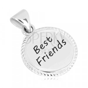 "925 silver pendant - silver with serrated edges, inscription ""Best Friends"""